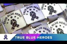 True Blue Heroes Award Ceremony